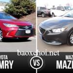 Xe sedan giá rẻ chọn Mazda 6 hay Toyota Camry cũ ?