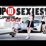 Top 10 siêu xe sở hữu những đường cong quyến rũ nhất