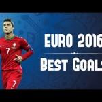 Top bàn thắng đẹp nhất ở Euro 2016