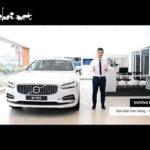 Đánh giá Volvo S90 một chiếc sedan hạng sang đẳng cấp