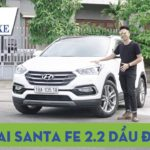 Đánh giá xe Hyundai Santa Fe 2.2 máy dầu, đi sướng nhất phân khúc ?