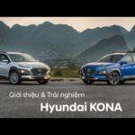 Đánh giá chi tiết Hyundai Kona giá hơn 600 triệu đồng ở Việt Nam