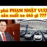 Tỷ phú Phạm Nhật Vượng kiếm tiền một giờ thừa mua siêu xe