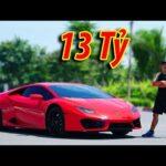 Nguyễn Thành Nam đi mua siêu xe Lamborghini 13 tỷ